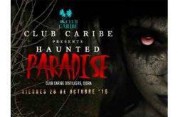 Haunted Paradise Club Caribe 2016