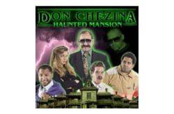 Don Chezina Haunted Mansion
