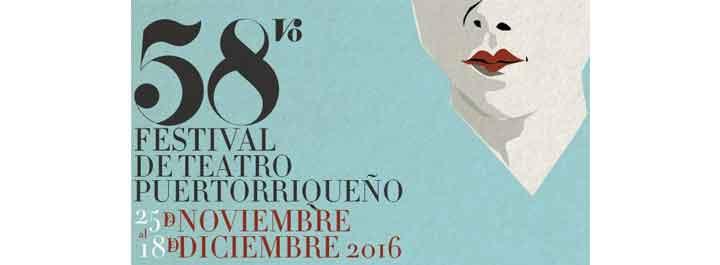58vo Festival de Teatro Puertorriqueño 2016