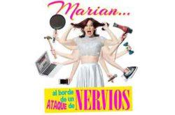 Marian al borde de un ataque de nervios