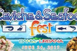 Ceviche & Seafood Fest 2017