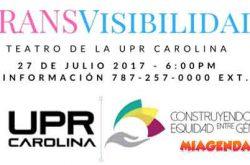 TRANSVisibilidad 2017 en la UPR Carolina