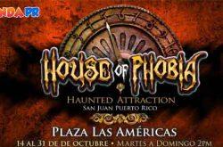 House Of Phobia 2017 en Plaza Las Américas