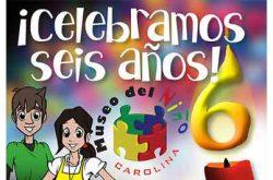 Celebra los 6 años del Museo del Niño de Carolina