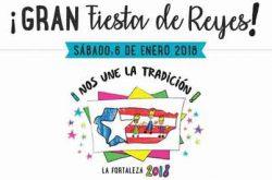 Fiesta de Reyes de la Fortaleza 2018