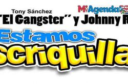 Estamos Escriquillaos con El Gángster y Johnny Ray