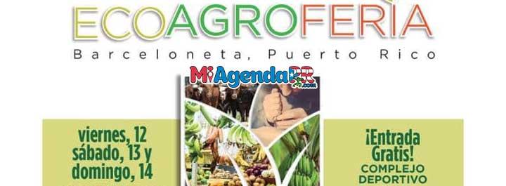 5ta Eco-Agroferia 2018 de Barceloneta 2018