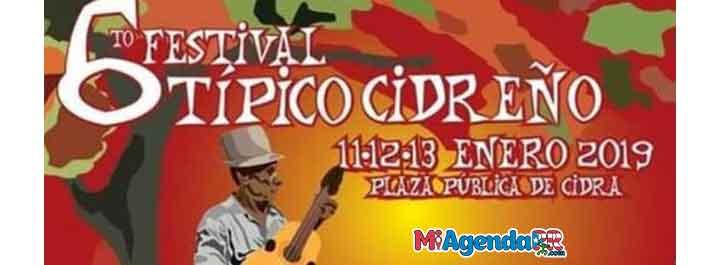 Sexto Festival Típico Cidreño 2019