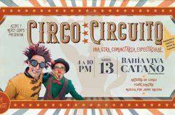 Circo Circuito en Bahía Viva Cataño