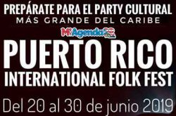 Puerto Rico's International Folk Fest 2019
