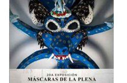 Exposición Máscaras de la Plena 2021